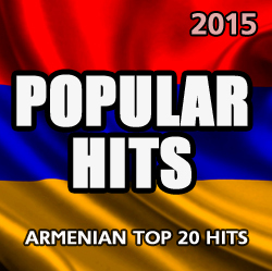 Armenian Hits 2015. Volume 1
